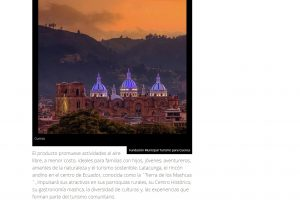 """Mediante un esfuerzo conjunto las oficinas de turismo de Quito, Cuenca, Ambato, Latacunga y Riobamba crearon un nuevo producto denominado Corredor Turístico """"Camino de los Andes"""